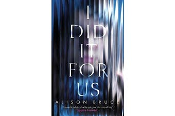 I Did It for Us -Alison Bruce Fiction Book Aus Stock