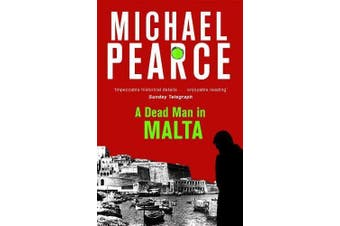 A Dead Man in Malta -Pearce, Michael Fiction Book Aus Stock