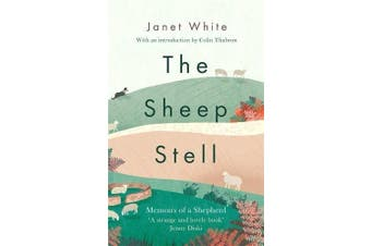 The Sheep Stell: Memoirs of a Shepherd -Janet White Science Book Aus Stock