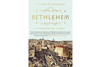 Bethlehem: Biography of a Town -Nicholas Blincoe History Book Aus Stock