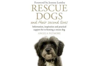 Rescue Dogs and Their Second Lives Home & Garden Book Aus Stock