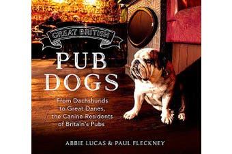 Great British Pub Dogs Home & Garden Book Aus Stock