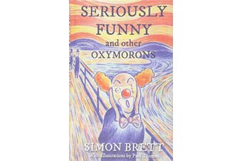 Seriously Funny, and Other Oxymorons: Gift Books -Simon Brett Humour Book