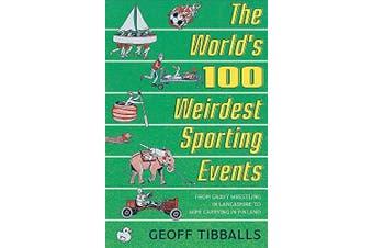 The World's 100 Weirdest Sporting Events Sports & Recreation Book Aus Stock