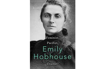 Rebel Englishwoman: The Remarkable Life of Emily Hobhouse - Biography Book