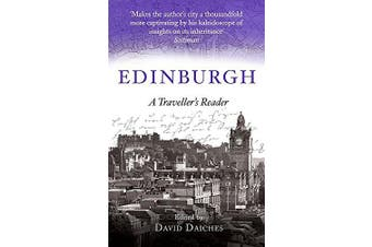 Edinburgh: A Traveller's Reader (A Traveller's Companion) - Travel Novel Book