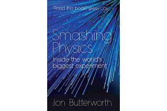 Smashing Physics -Jon Butterworth Science Book Aus Stock