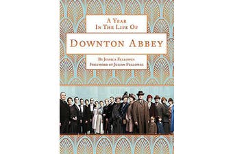 A Year in the Life of Downton Abbey: companion to series 5 - Humour Book