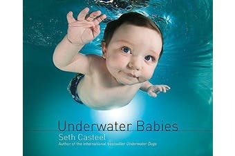 Underwater Babies -Seth Casteel Humour Book Aus Stock