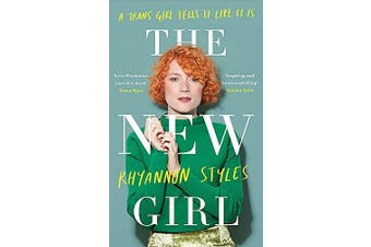 The New Girl: A Trans Girl Tells It Like It Is - Biography Book Aus Stock