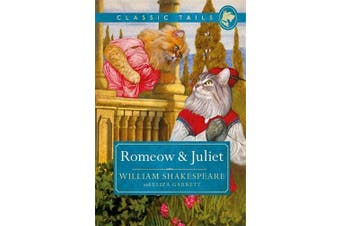 Romeow and Juliet (Classic Tails 3) Humour Book Aus Stock
