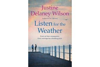 Listen for the Weather -Wilson, Justine Delaney Health & Wellbeing Book