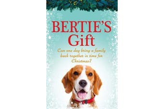 Bertie's Gift: the perfect feel-good read! -Coates, Hannah Home & Garden Book