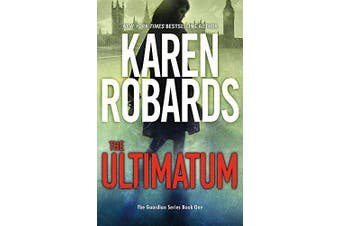 The Ultimatum: The Guardian Series Book 1 (The Guardian Series) - Fiction Book