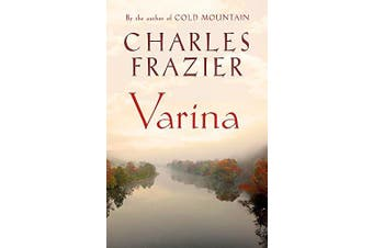 Frazier, C: Varina -Charles Frazier Fiction Novel Book Aus Stock