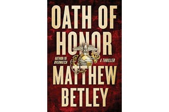 Oath of Honor: A Thriller (Logan West Thrillers) - Fiction Book Aus Stock