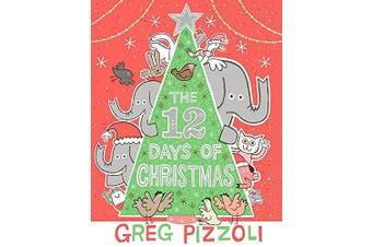 The Twelve Days of Christmas -Pizzoli, Greg,Pizzoli, Greg Languages Book