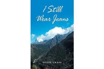 I Still Wear Jeans -Saisie Craig Biography Book Aus Stock