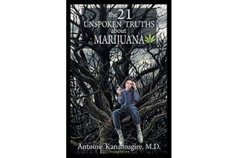 The 21 Unspoken Truths about Marijuana Aus Stock