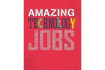 Amazing Jobs: Technology (Amazing Jobs) -Colin Hynson Children's Book Aus Stock