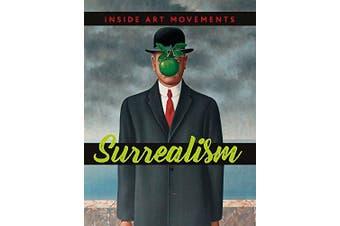 Inside Art Movements: Surrealism (Inside Art Movements) - Children's Book