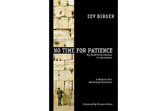 No Time for Patience Biography Book Aus Stock