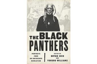 The Black Panthers: Portraits from an Unfinished Revolution - Social Sciences
