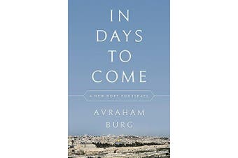In Days to Come: A New Hope for Israel - History Book Aus Stock