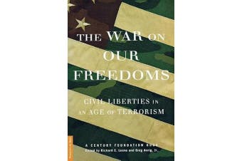 The War On Our Freedoms: Civil Liberties In An Age Of Terrorism - Politics Book