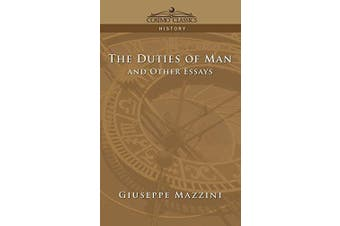 The Duties of Man and Other Essays -Mazzini, Giuseppe History Book Aus Stock