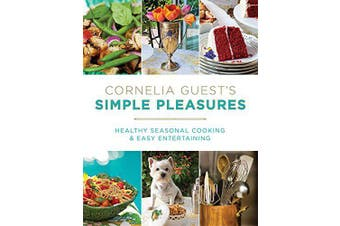 Cornelia Guest's Simple Pleasures Cooking Book Aus Stock