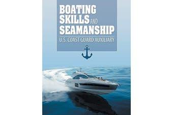 Boating Skills and Seamanship -Us Coast Guard Auxiliary Sports & Recreation
