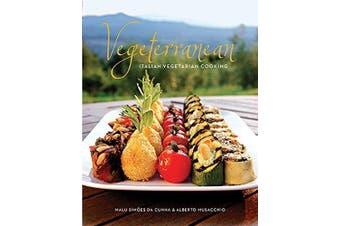 Vegeterranean: Italian Vegetarian Cooking -Malu Simoes Da Cunha Cooking Book
