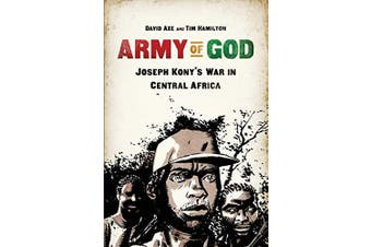 Army of God: Joseph Kony's War in Central Africa - History Book Aus Stock