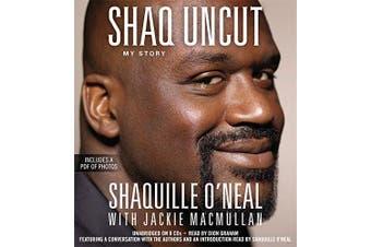 Shaq Uncut: My Story [Audio] - Sports & Recreation Book Aus Stock