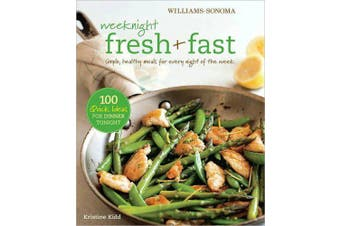 Weeknight Fresh & Fast -Kristine Kidd Cooking Book Aus Stock