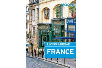 Moon Living Abroad France: Moon Living Abroad - Travel Book Aus Stock