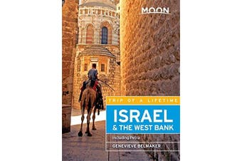 Moon Israel & the West Bank : Including Petra: Moon Handbooks - Travel Book
