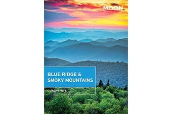Moon Blue Ridge & Smoky Mountains: Moon Handbooks -Jason Frye Travel Book