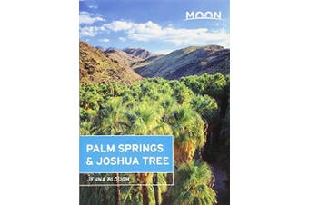 Moon Palm Springs & Joshua Tree: Moon Handbooks -Jenna Blough Travel Book