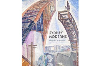 Sydney Moderns - Art Book Aus Stock