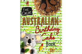 The Great Australian Birthday Cake Book -Various Cooking Book Aus Stock