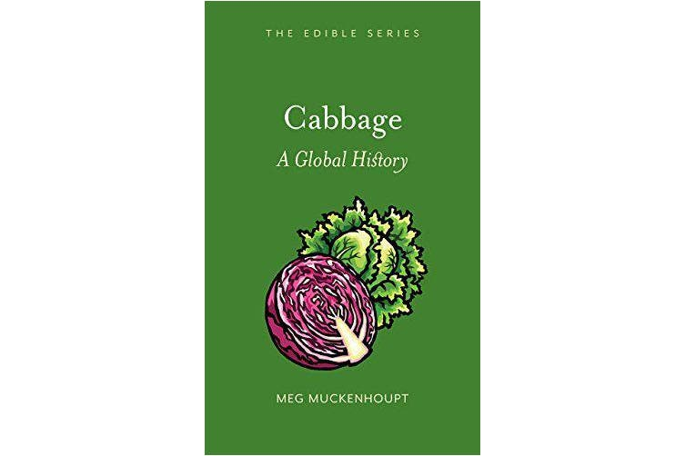 Cabbage: A Global History (Edible) -Meg Muckenhoupt Cooking Book Aus Stock