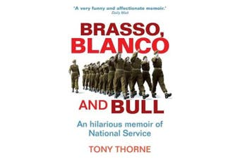 Brasso, Blanco and Bull -Tony Thorne Technology & Engineering Book Aus Stock