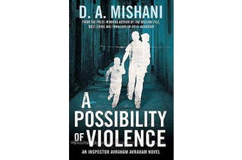 A Possibility of Violence: An Inspector Avraham Avraham Novel - Fiction Book