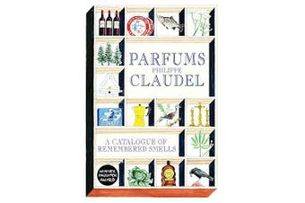 Parfums: A Catalogue of Remembered Smells - History Book Aus Stock