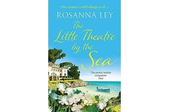 The Little Theatre by the Sea -Ley, Rosanna Fiction Book Aus Stock