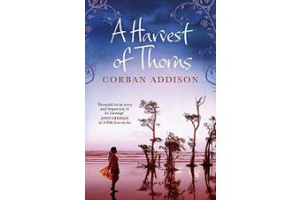 A Harvest of Thorns -Addison, Corban Fiction Book Aus Stock