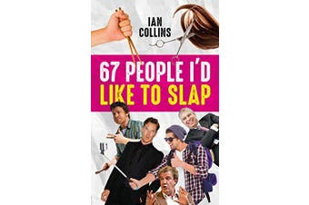 67 People I'd Like To Slap -Collins, Ian Humour Book Aus Stock