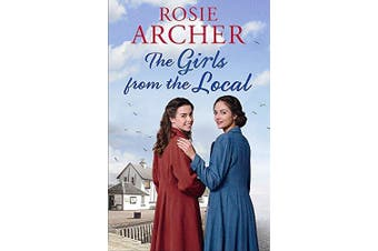 The Girls from the Local -Rosie Archer Fiction Book Aus Stock